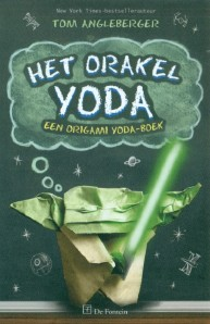 Het orakel Yoda Tom Angleberger